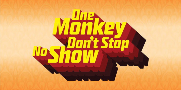 One Monkey Don't Stop No Show at BCP