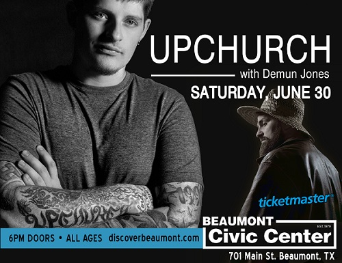Upchurch to perform at the Beaumont Civic Center
