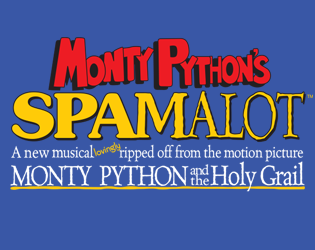 Monty Python's Spamalot at the Lutcher Theater